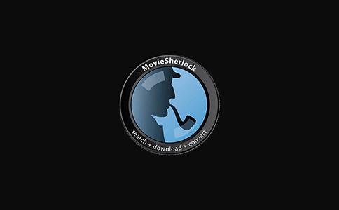 MovieSherlock for Mac 6.2.0  视频搜索下载及转换  第1张